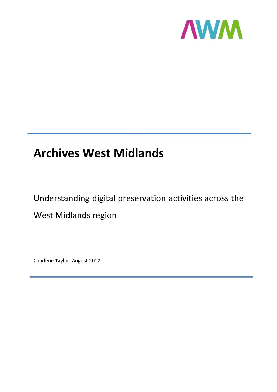 Report on digital preservation in the West Midlands