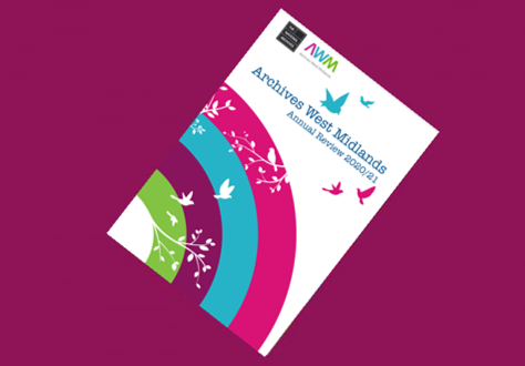 Archives West Midlands Annual Review 2020–2021